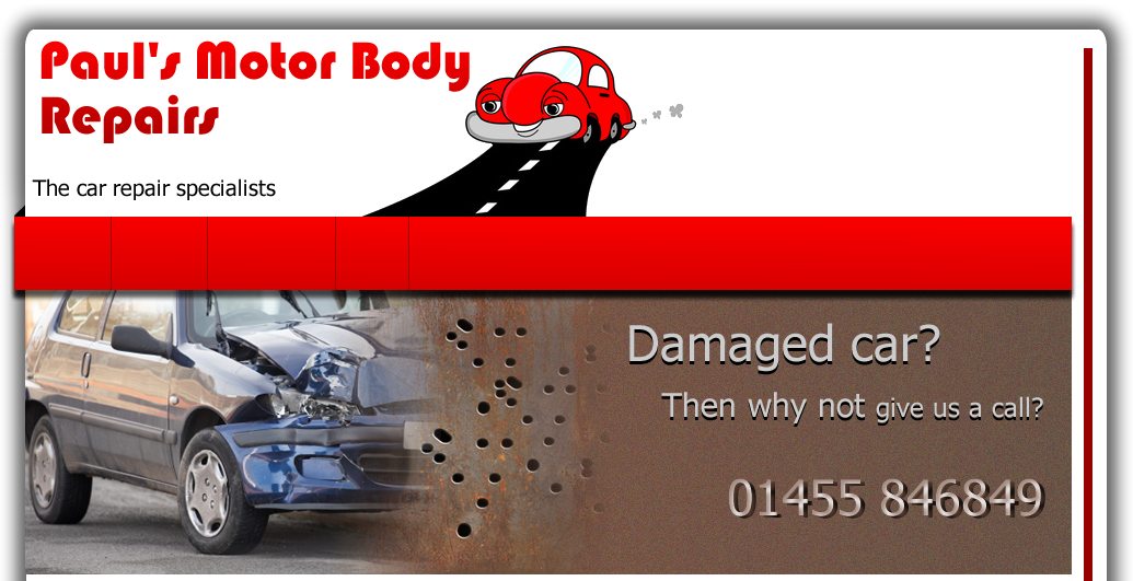 Paul's Motor Body Repairs - The Car specialists. Damaged car? Then why not give us a call? 01455 846849